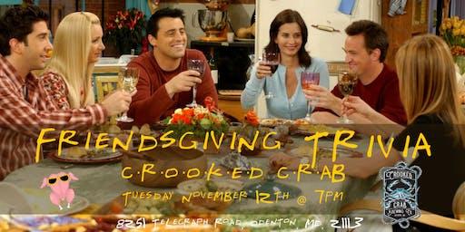 Friendsgiving Trivia at Crooked Crab