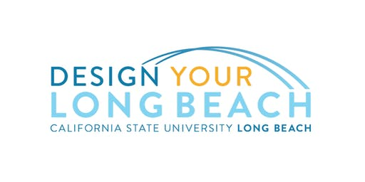 Design Your Long Beach workshop:   Making the most of your time at CSULB