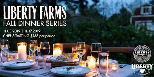 Liberty Farms Fall Dinner Series