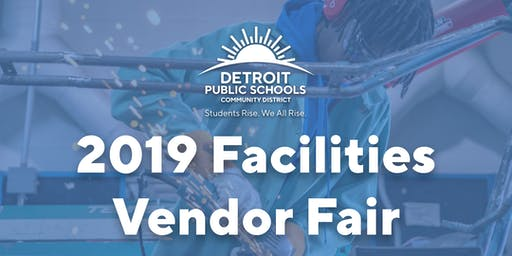 DPSCD 2019 Facilities Vendor Fair