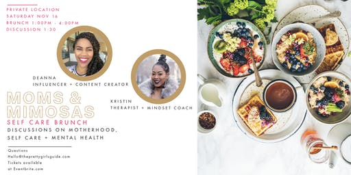 Moms & Mimosas: Self Care Brunch