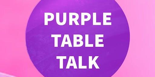Purple table talk