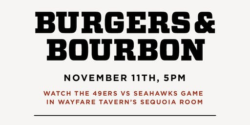 Wayfare Tavern's  Annual Burgers and Bourbon Party