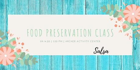 Food Preservation-Salsa tickets