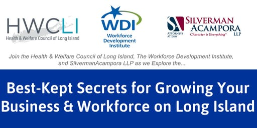 Best-Kept Secrets for Growing Your Business & Workforce on Long Island