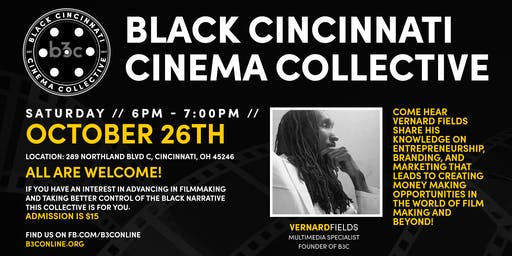 Black Cincinnati Cinema Collective [B3C] Meeting #301