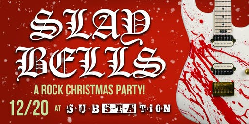 SLAY BELLS - A Rock Christmas Party