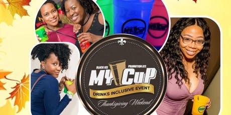 My Cup Drink Inclusive tickets