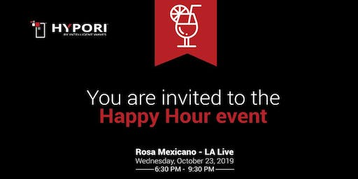 Hypori Happy Hour-Rosa Mexicano LA Live