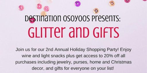 Glitter and Gifts