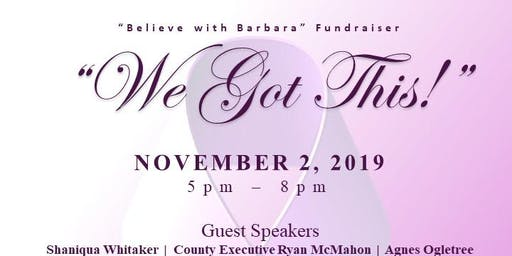 Cancer Support Group Fundraiser - Believe with Barbara