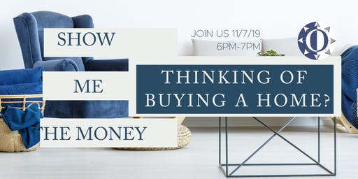 Show Me The Money-First Time Home Buyer Mixer