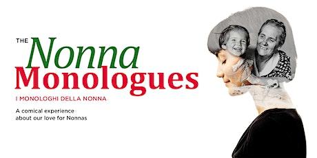 The Nonna Monologues / I monologhi della Nonna tickets