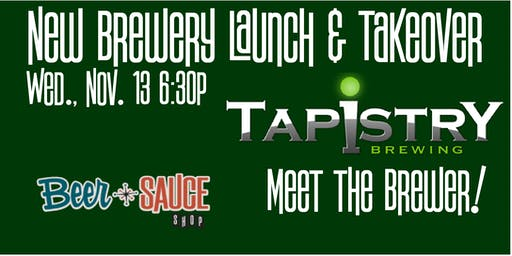 Tapistry Brewing Launch and Tap Takeover