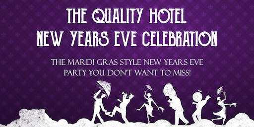 THE QUALITY HOTEL NEW YEARS EVE CELEBRATION