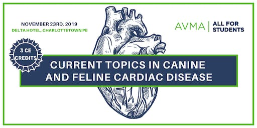 Current Topics in Canine and Feline Cardiac Disease