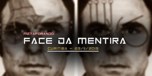 A FACE DA MENTIRA [PR]  Linguagem Corporal da Enganação - Workshop