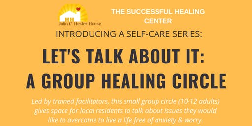 Let's Talk About It: A Group Healing Circle