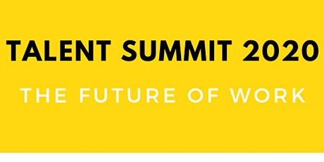 Talent Summit: The Future of Work tickets