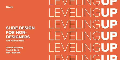 Leveling Up: Slide Design for Non-Designers