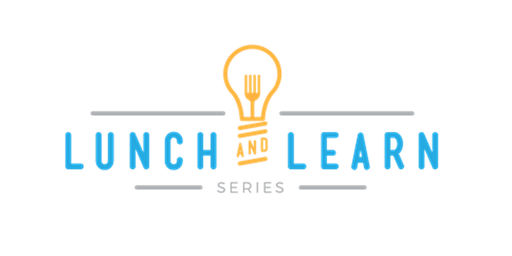 Lunch and Learn for Real Estate Agents