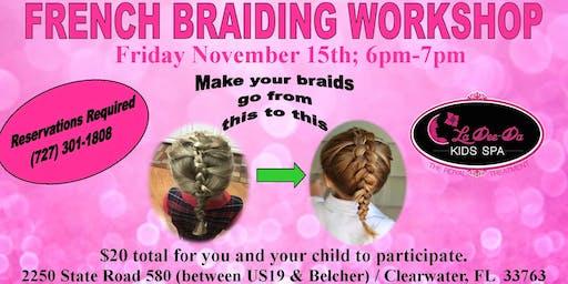 Beginner French Braid Workshop