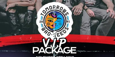 Tomorrows Bad Seeds VIP Saint Rocke