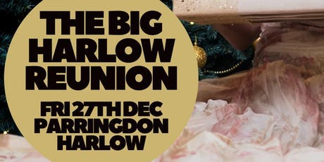 THE BIG HARLOW REUNION tickets