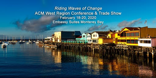 2020 ACM West Region Conference & Trade Show