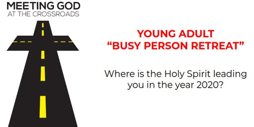 Young Adult, Busy Person Retreat