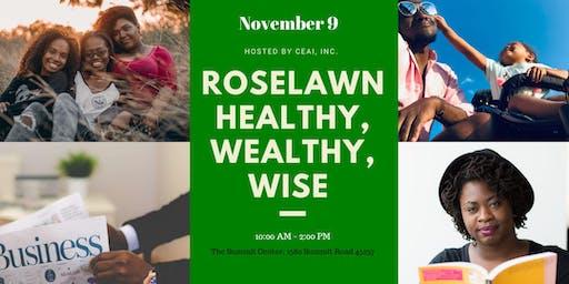 Roselawn Healthy, Wealthy, Wise