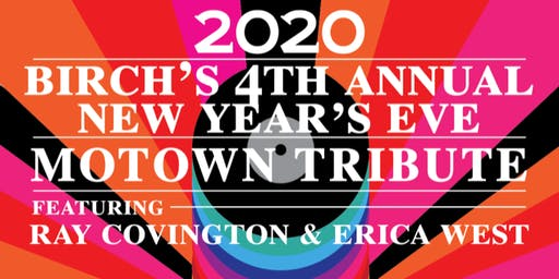 Birch's Annual New Year's Eve Motown Tribute Party