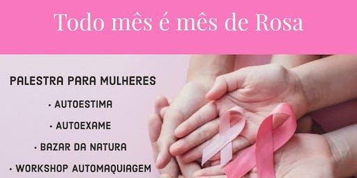 Todo mês é mês de Rosa