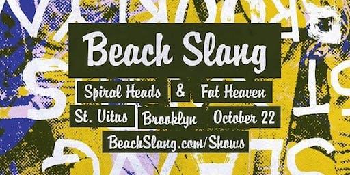 Beach Slang, Spiral Heads, Fat Heaven