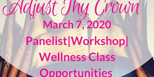 Adjust Thy Crown Panelist, Workshop Facilitator/Wellness Instructor