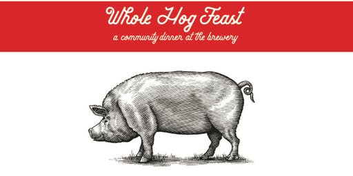 Whole Hog Feast - Community Dinner
