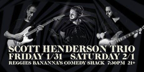 Scott Henderson Trio Night One tickets