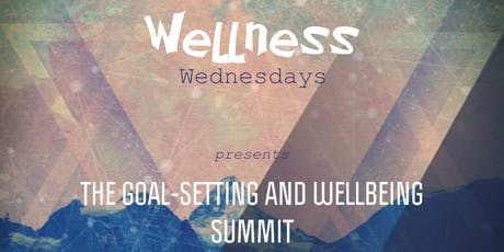 Goal-Setting and Wellbeing Summit tickets