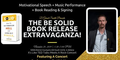 The Be Solid Book Release Extravaganza!