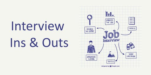 Interview Ins & Outs (Downtown)