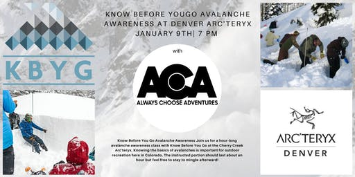 Know Before You Go Avalanche Awareness
