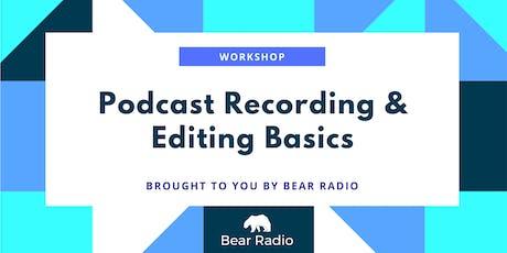 Workshop: Podcast Recording & Editing Basics Tickets