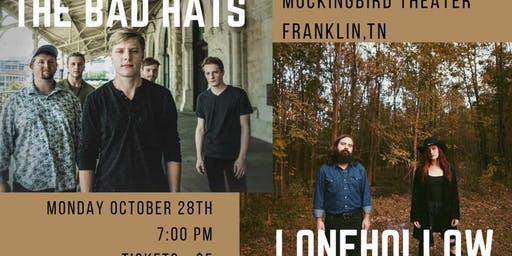 The Bad Hats & Lone Hollow