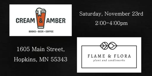 Flame & Flora Pop-Up at Cream & Amber