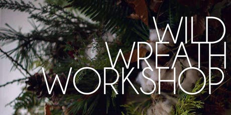 Wild Wreath Workshop tickets
