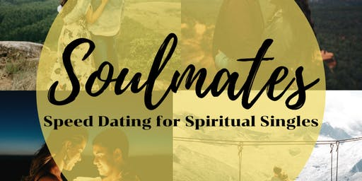 Soulmates: Speed Dating for Spiritual Singles