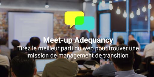 Meet-up Adequancy Industrie / Achats / Logistique  - 04/12