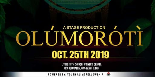 Olumoroti- A Stage Production