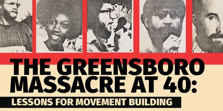 Greensboro Massacre: 40 Years Later (Discussion) tickets