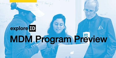 exploreID: MDM Program Preview